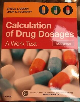 NEW Calculation of Drug Dosages: A Work Text, 10e Paperback