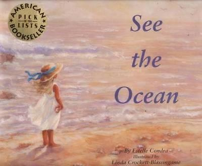 NEW See the Ocean By Estelle Condra Hardcover Free Shipping