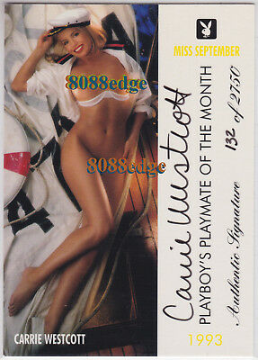 "1997 Playboy Playmate Auto: Carrie Westcott #132/2750 Autograph ""ring Of Fire"""