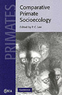 Cambridge studies in biological anthropology: Comparative primate socioecology