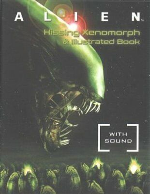 Alien: Hissing Xenomorph and Illustrated Book: With Sound! by Robb Pearlman...