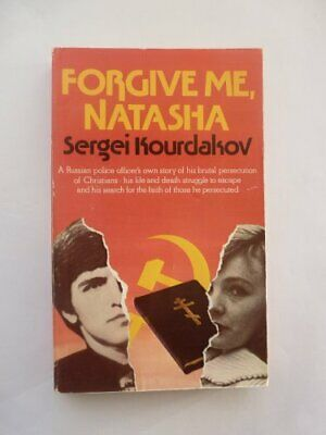 Forgive Me, Natasha by Kourdakov, Sergei 0551005742 The Fast Free Shipping
