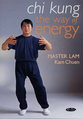 Chi Kung: The Way of Energy by Lam, Kam Chuen 1856752151 The Fast Free Shipping