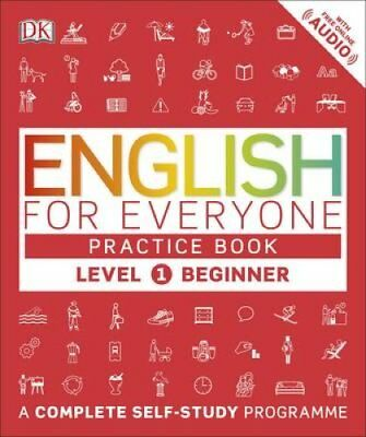 English for Everyone Practice Book Level 1 Beginner A Complete ... 9780241243510