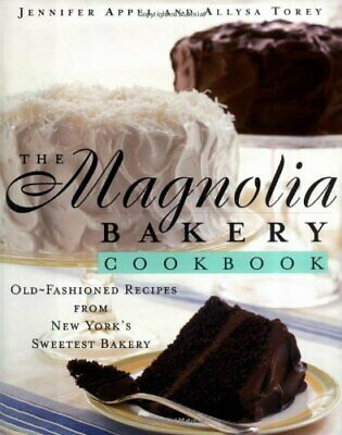 The Magnolia Bakery Cookbook: Old Fasion... by Appel, Jennifer Other book format