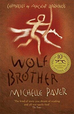 Wolf Brother: Book 1 (Chronicles of Ancient Darkness) by Paver, Michelle Book
