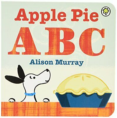 Apple Pie ABC: Board Book by Murray, Alison Book The Fast Free Shipping