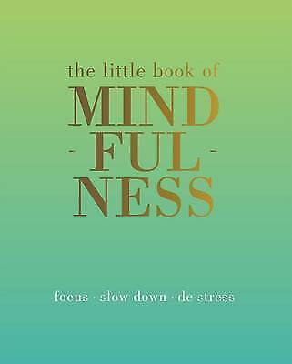 The Little Book of Mindfulness by Tiddy Rowan (Hardback)