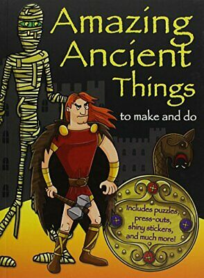 Amazing Ancient Things to Make and Do by Autumn Publishing 1782965955 The Fast