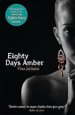 Eighty Days Amber by Vina Jackson (Paperback)