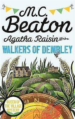 Agatha Raisin and the Walkers of Dembley by M. C. Beaton Paperback New Book