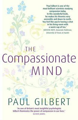 The Compassionate Mind by Gilbert, Prof Paul Hardback Book The Cheap Fast Free