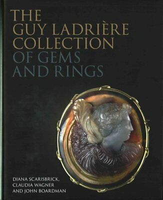 The Guy Ladriere Collection of Gems and Rings by Diana Scarisbrick 9781781300398