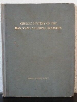 CHINESE POTTERY OF THE HAN,TANG & SUNG DYNASTIES Parish-Watson Co. 1917 BOOK 1st