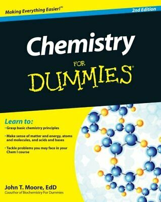 Chemistry For Dummies, 2E by Moore, EdD John T. Paperback Book The Cheap Fast