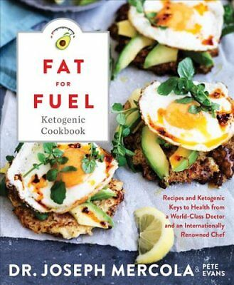 The Fat for Fuel Ketogenic Cookbook Recipes and Ketogenic Keys ... 9781401955410
