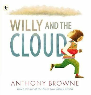 Willy and the Cloud by Anthony Browne (Paperback, 2017)