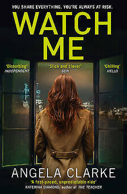 Watch Me by Angela Clarke (Paperback)