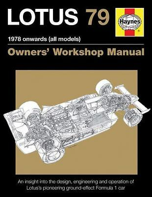 Lotus 79 1977 onwards (all models): An insight into the design, engineering and