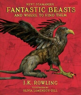 Fantastic Beasts and Where to Find Them: The Illustrated Edition(Harry Poter) [N