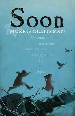 NEW Soon By Morris Gleitzman Paperback Free Shipping