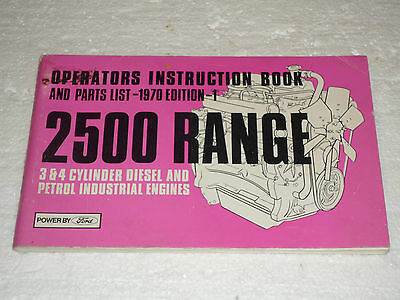 Ford 2500 Range Operators Instruction Book Parts List (1St Edtn Industrial 1970)