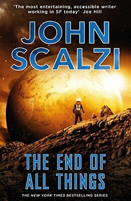 The End of All Things: The Old Man's War Series by Scalzi, John Book The Cheap