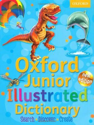 Oxford Junior Illustrated Dictionary 2012 by Oxford Dictionaries Paperback Book