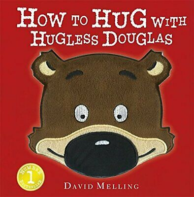 How to Hug with Hugless Douglas: Touch-and-Feel Cover by Melling, David Book The