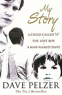 My Story: A Child Called It, The Lost Boy, A Man Na... by Pelzer, Dave Paperback