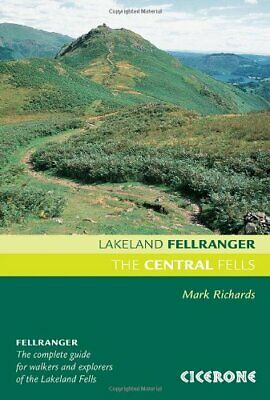 The Central Fells: Walking Guide to the Lake Dist... by Mark Richards 1852845406