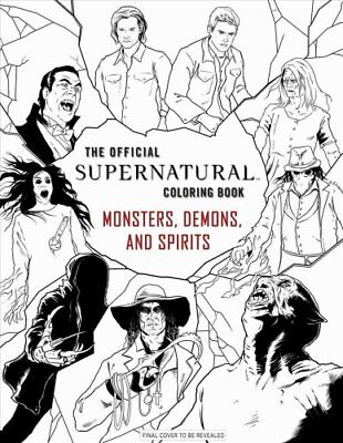 Official Supernatural Coloring Book: Monsters, Demons, and Spirits 9781683830283