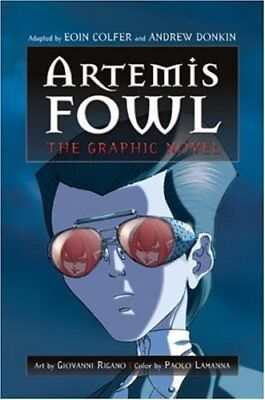 Artemis Fowl: The Graphic Novel (Artemis Fowl (Graphic Novels)) By Eoin Colfer,