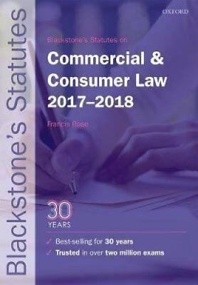 Blackstone's Statutes on Commercial & Consumer Law 2017-2018 by Oxford...