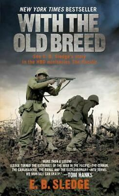 NEW With the Old Breed By E. B. Sledge Paperback Free Shipping