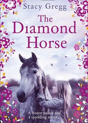 NEW The Diamond Horse By Stacy Gregg Paperback Free Shipping
