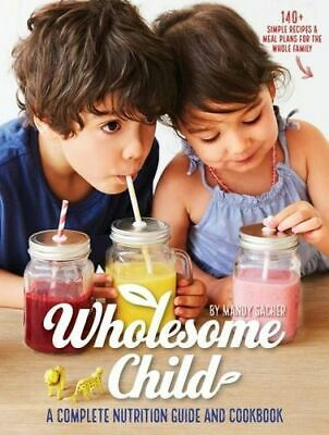 NEW Wholesome Child By Mandy Sacher Paperback Free Shipping