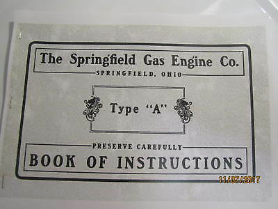 1900s? Springfield Gas Engine Company Type A Instruction Manual