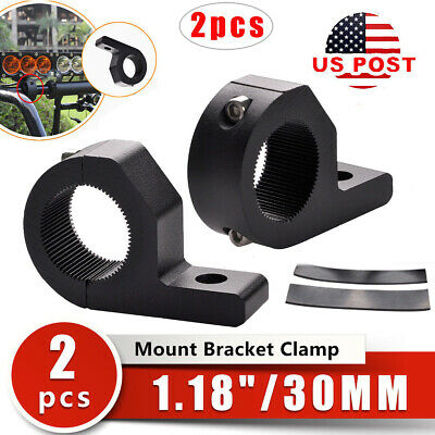 "2pcs 1-1/10"" 1-1/5"" Roll Cage Tube Mounting Bracket Clamps For Car LED Light Bar"