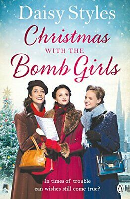 Christmas with the Bomb Girls (Bomb Girls 3) by Styles, Daisy Book The Cheap