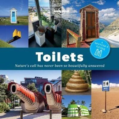 A Spotter's Guide to Toilets by Lonely Planet 9781760340667 (Paperback, 2016)