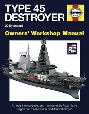 Royal Navy Type 45 Destroyer Manual An Insight into Operating a... 9780857332400