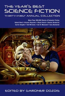 The Years Best Science Fiction: Thirty-First Annu