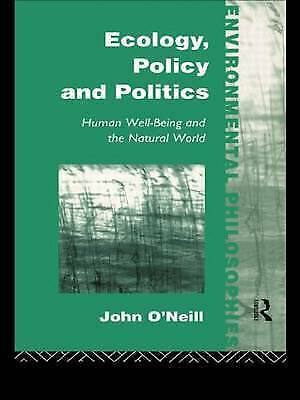 Ecology, Policy and Politics: Human Well-being and the Natural World-ExLibrary