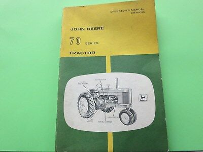 John Deere 70 Series Tractor Operator's Manual, Part Number OM-R2035