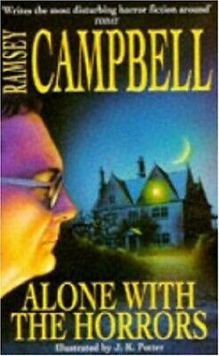 Alone with the Horrors by Campbell, Ramsey Paperback Book The Cheap Fast Free