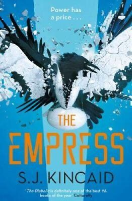 The Empress by S. J. Kincaid 9781471169144 (Paperback, 2017)