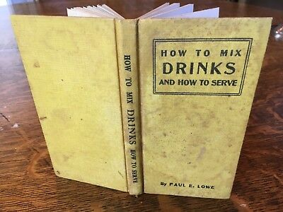 1927 HOW TO MIX DRINKS Cocktails Book MIXOLOGY Paul Lowe PROHIBITION Hotel BAR