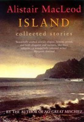 NEW Island By Alistair MacLeod Paperback Free Shipping