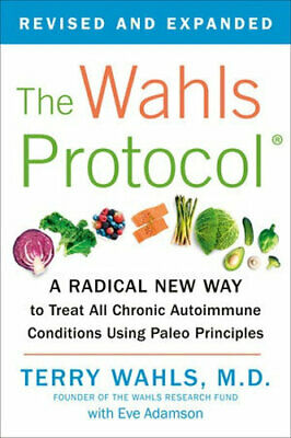 NEW The Wahls Protocol By Terry Wahls Paperback Free Shipping